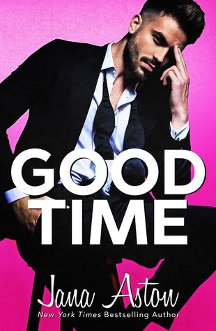Good Time by Jana Aston