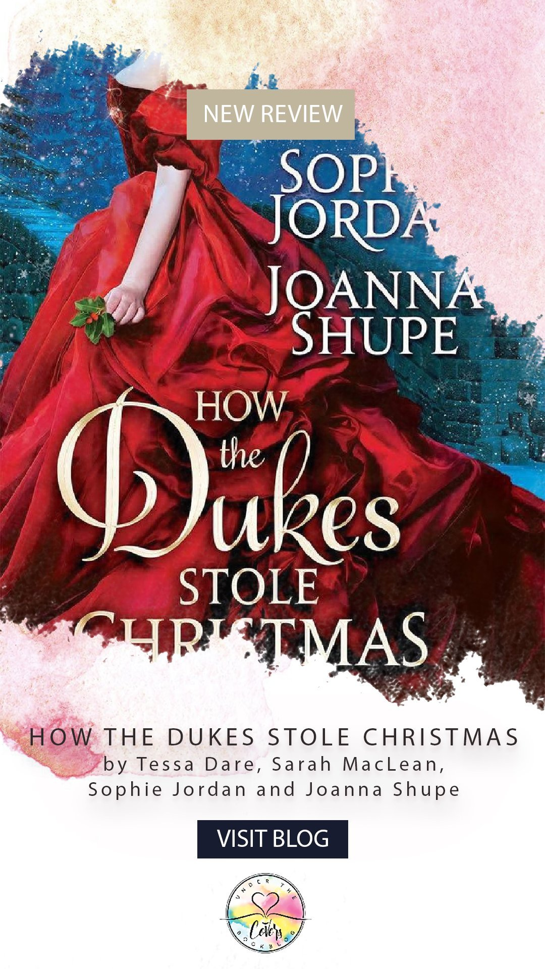 ARC Review: How the Dukes Stole Christmas by Tessa Dare, Sarah MacLean, Joanna Shupe and Sophie Jordan
