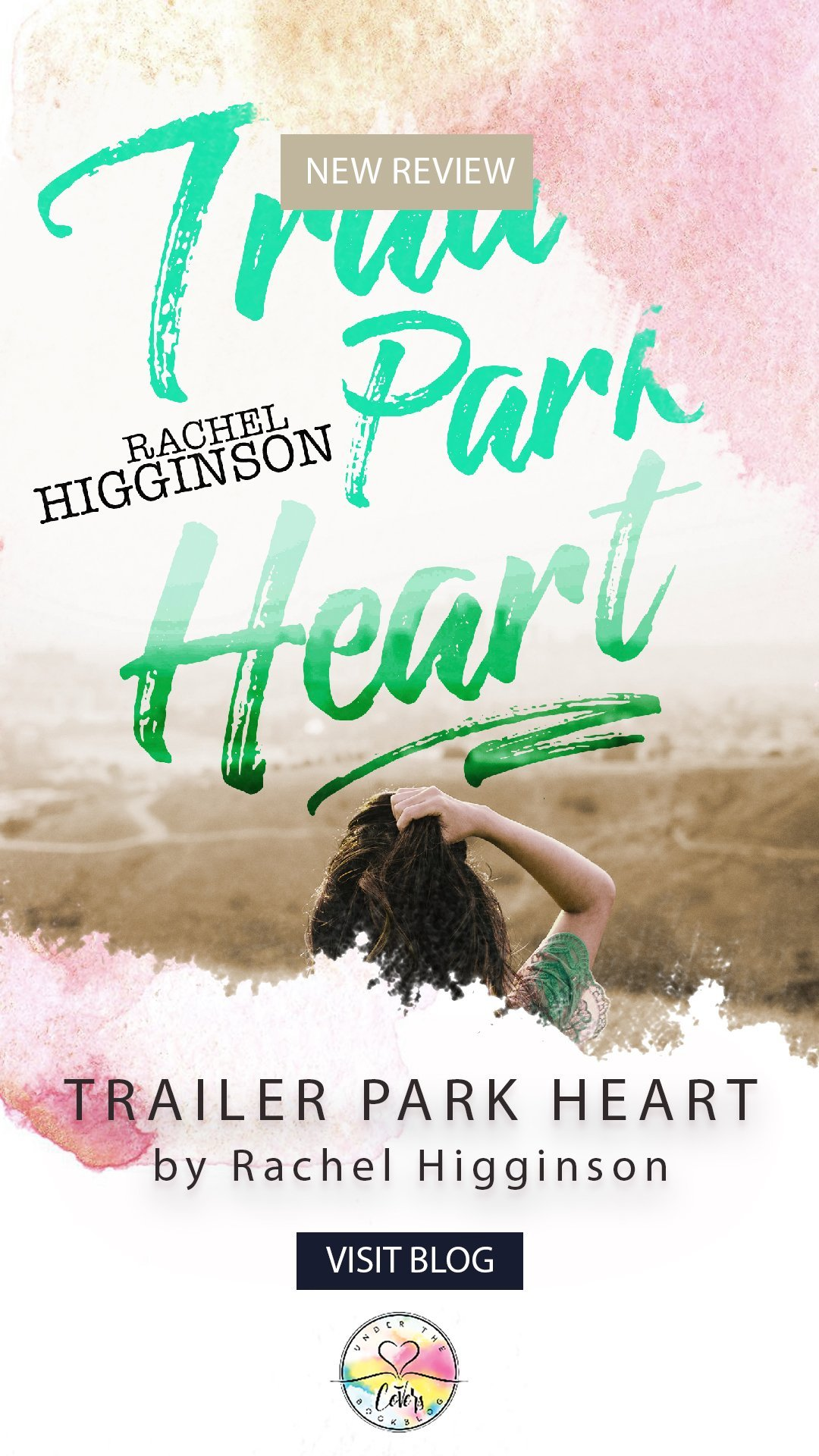 ARC Review: Trailer Park Heart by Rachel Higginson