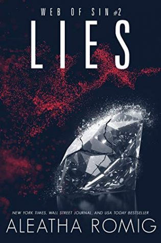 Lies by Aleatha Romig