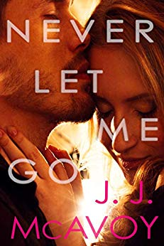Never Let Me Go by J.J. McAvoy
