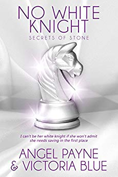 No White Knight by Angel Payne and Victoria Blue