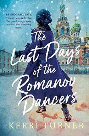 The Last Days of the Romanov Dancers by Kerri Turner
