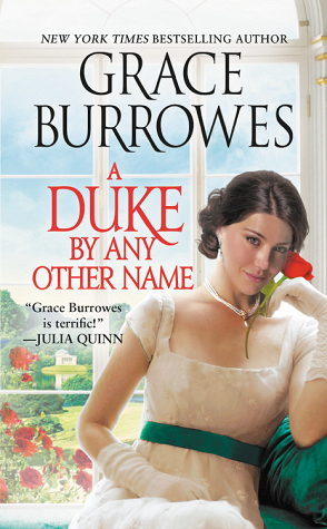 ARC Review: A Duke by Any Other Name by Grace Burrowes