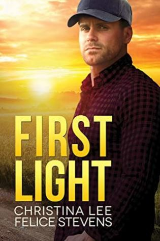 First Light by Christina Lee, Felice Stevens