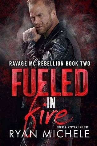 Fueled in Fire by Ryan Michele