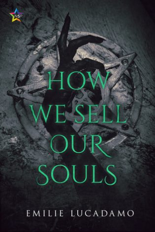 How We Sell Our Souls by Emilie Lucadamo