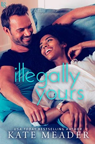 ARC Review: Illegally Yours by Kate Meader
