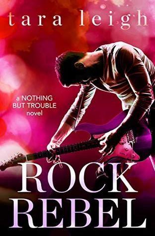 Rock Rebel by Tara Leigh