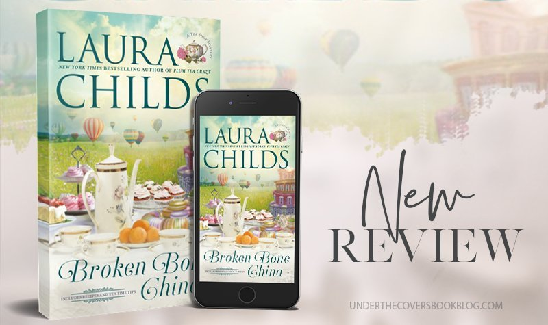 ARC Review: Broken Bone China by Laura Childs