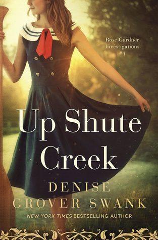 Up Shute Creek by Denise Grover Swank