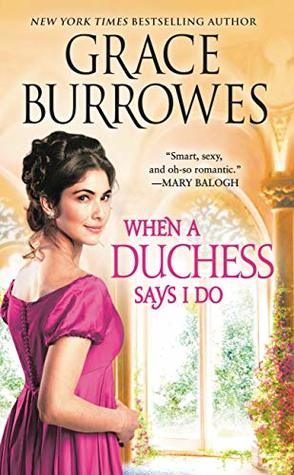 When a Duchess Says I Do by Grace Burrowes