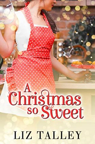 A Christmas so Sweet by Liz Talley