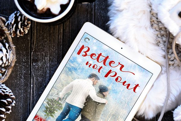 ARC Review: Better Not Pout by Annabeth Albert