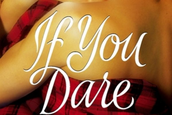 If You Dare by Kresley Cole
