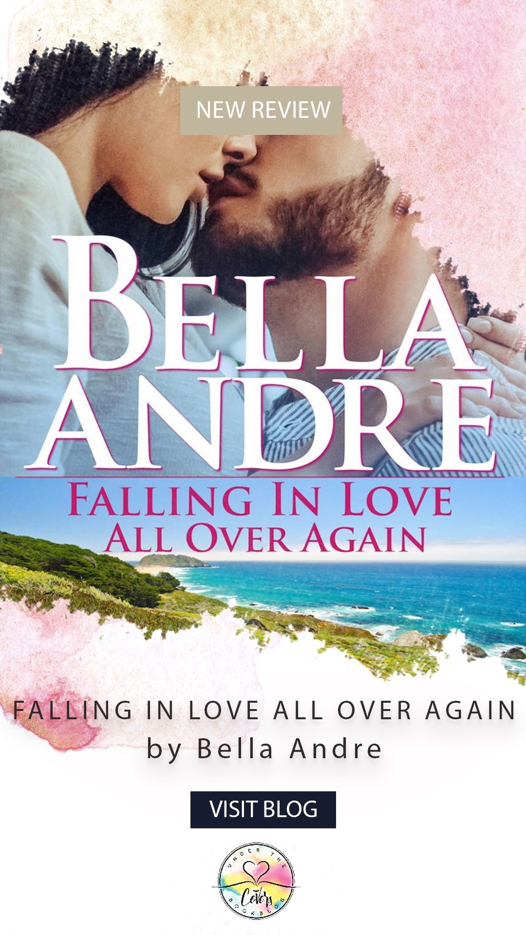 ARC Review: Falling in Love All Over Again by Bella Andre