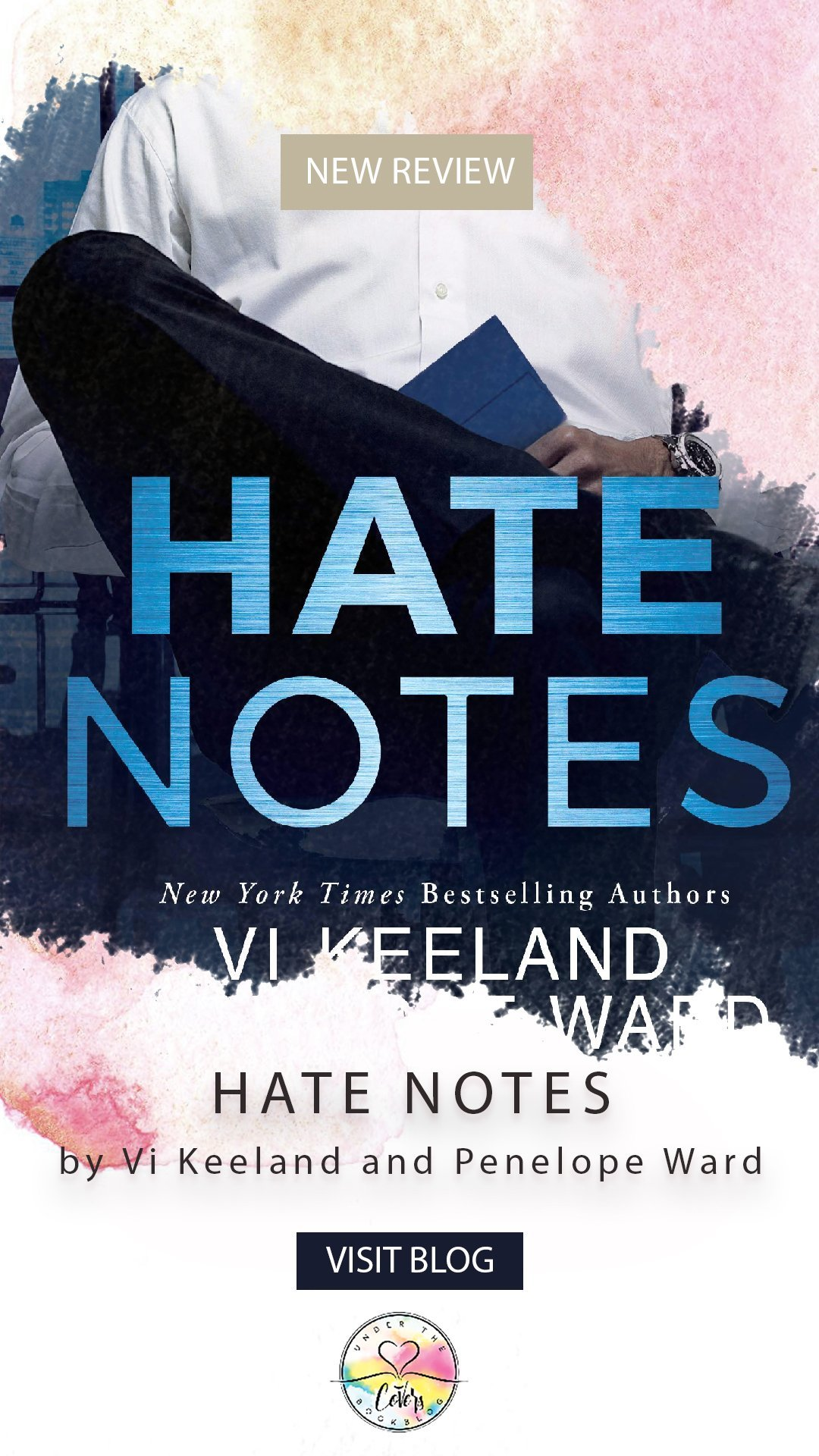 ARC Review: Hate Notes by Vi Keeland and Penelope Ward