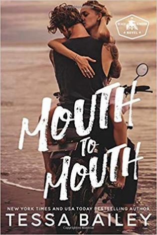 Mouth to Mouth by Tessa Bailey