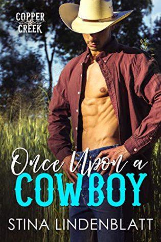 Once Upon a Cowboy by Stina Lindenblatt
