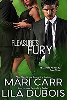Pleasure's Fury by Lila Dubois and Mari Carr