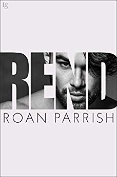 Rend by Roan Parrish