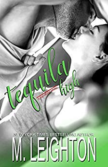 Tequila High by M. Leighton