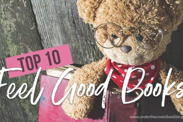 Top Ten Feel Good Reads