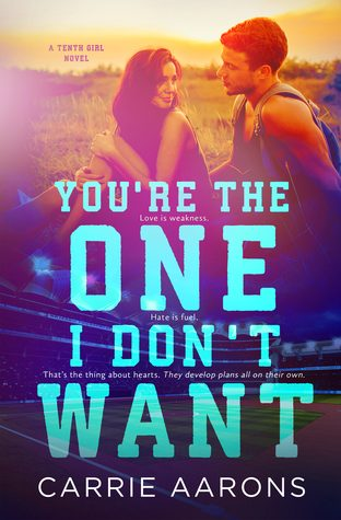 You're the One I Don't Want by Carrie Aarons