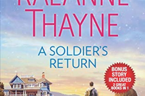 A Soldier's Return / The Daddy Makeover by RaeAnne Thayne