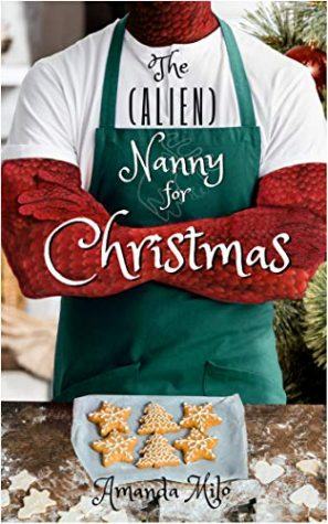Review: The (Alien) Nanny for Christmas by Amanda Milo