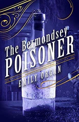 The Bermondsey Poisoner by Emily Morgan