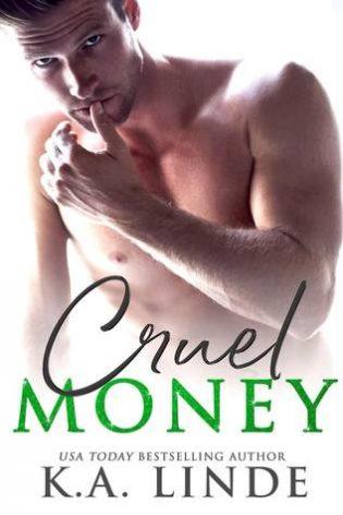 Cruel Money by K.A. Linde