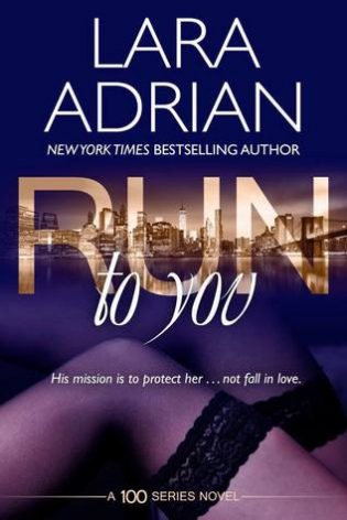 ARC Review: Run to You by Lara Adrian
