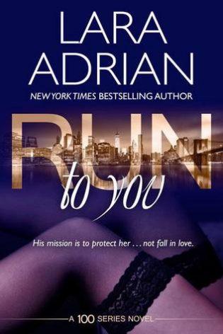 Run to You by Lara Adrian