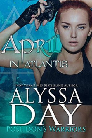 April in Atlantis by Alyssa Day