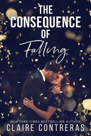 The Consequence of Falling by Claire Contreras