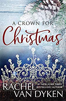A Crown for Christmas by Rachel Van Dyken