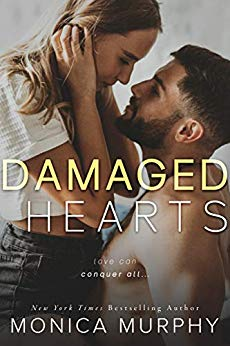 Damaged Hearts by Monica Murphy