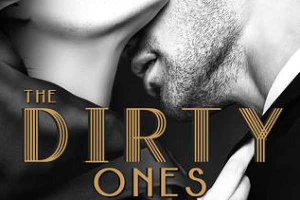 The Dirty Ones by J.A. Huss