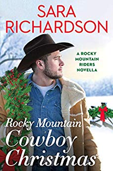 Rocky Mountain Cowboy Christmas by Sara Richardson