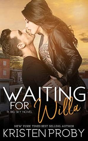 Waiting for Willa by Kristen Proby