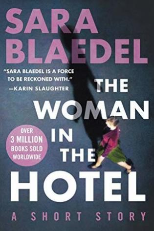 The Woman in the Hotel by Sara Blaedel