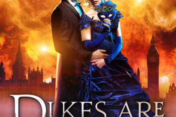 Dukes Are Forever by Bec McMaster