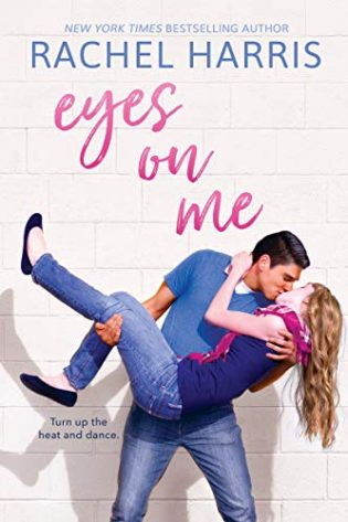 Eyes on Me by Rachel Harris