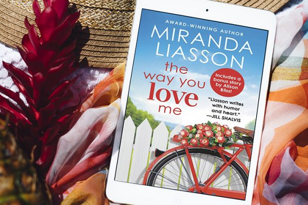 ARC Review: The Way You Love Me by Miranda Liasson