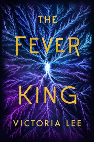 Review: The Fever King by Victoria Lee