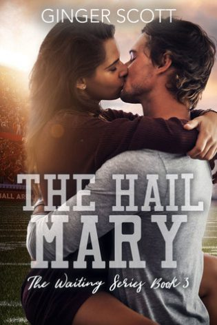 The Hail Mary by Ginger Scott