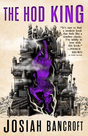The Hod King by Josiah Bancroft
