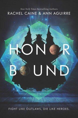 Honor Bound by Rachel Caine, Ann Aguirre