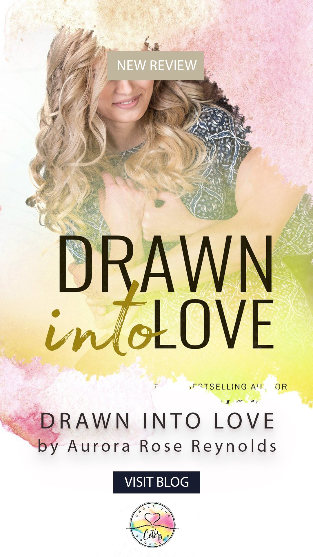 ARC Review: Drawn Into Love by Aurora Rose Reynolds